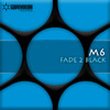M6 - Fade 2 Black (W&W Remix)