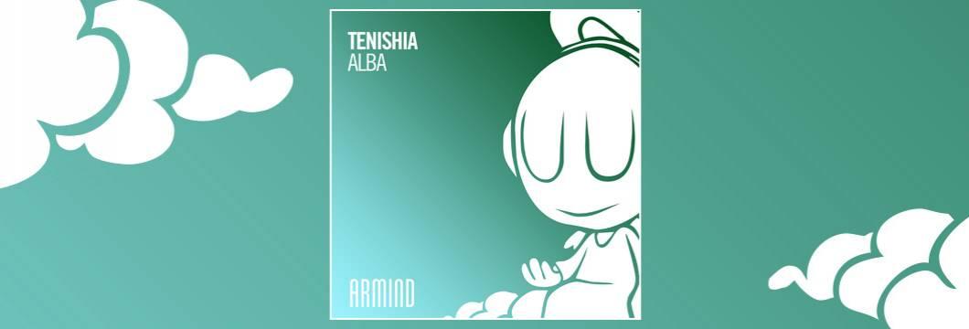 OUT NOW on ARMIND: Tenishia – Alba