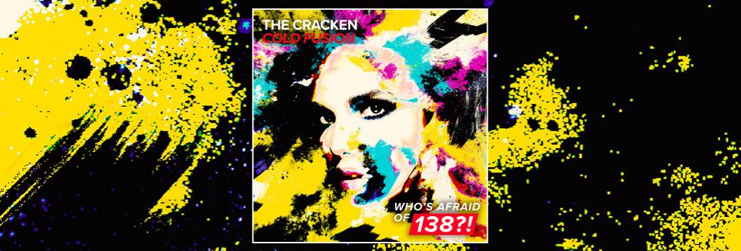 OUT NOW on WAO138?!: The Cracken – Cold Fusion