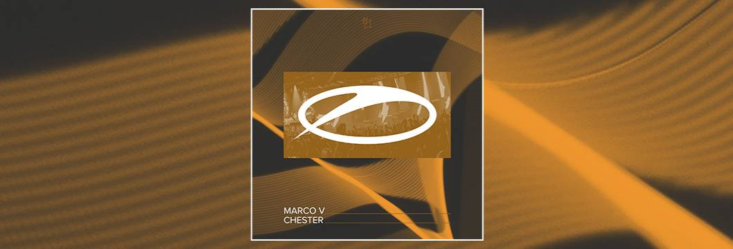 OUT NOW on ASOT: Marco V – Chester