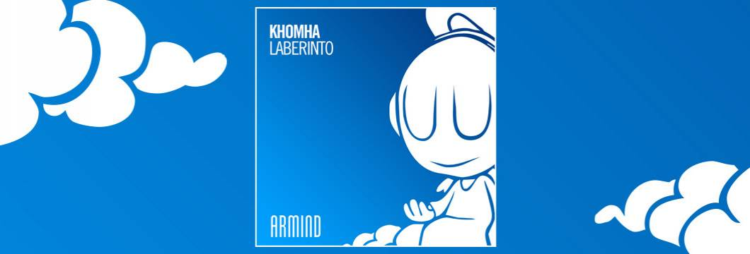 OUT NOW on ARMIND: KhoMha – Laberinto