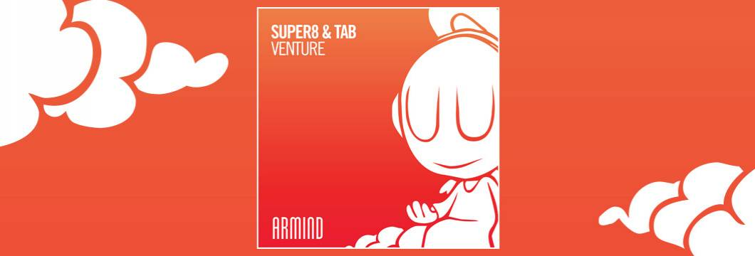 OUT NOW on ARMIND: Super 8 & Tab – Venture