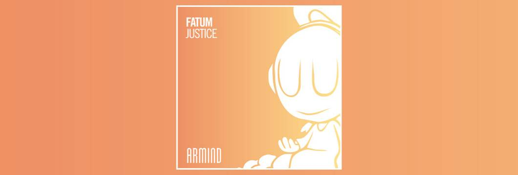 OUT NOW on ARMIND: Fatum – Justice