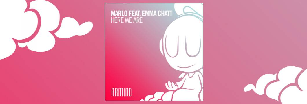 OUT NOW on ARMIND: MaRLo feat. Emma Chatt – Here We Are