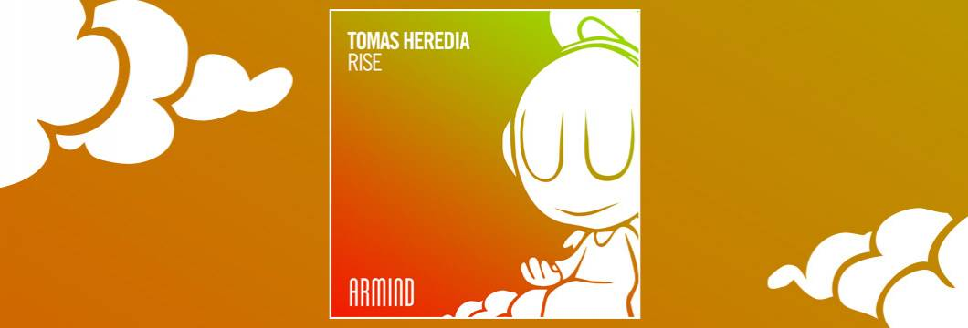 OUT NOW on ARMIND: Tomas Heredia – Rise