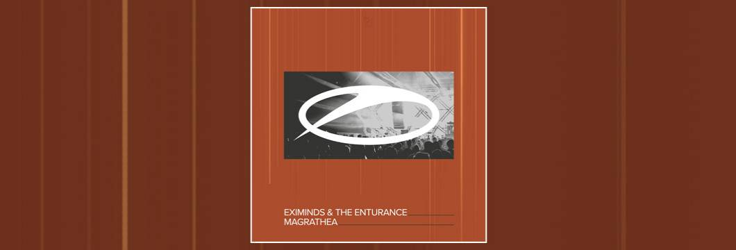 OUT NOW on ASOT: Eximinds & The Enturance – Magrathea