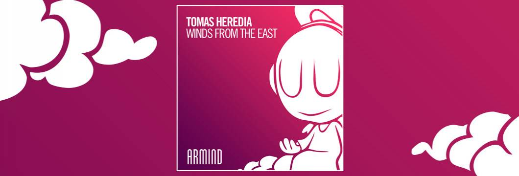 OUT NOW on ARMIND: Tomas Heredia – Winds From The East