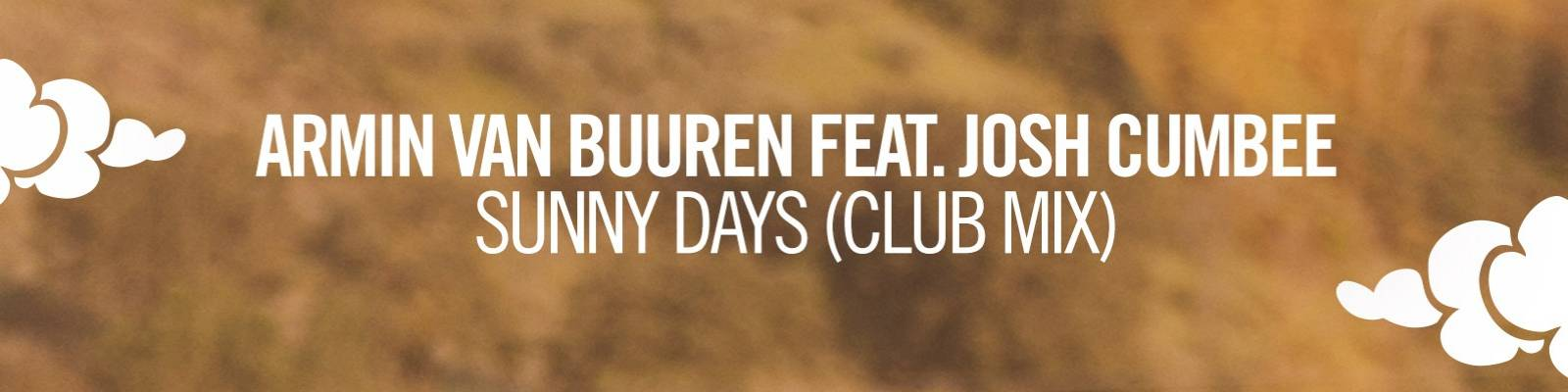 Armin van Buuren feat. Josh Cumbee – Sunny Days (Club Mix) [Official Music Video]