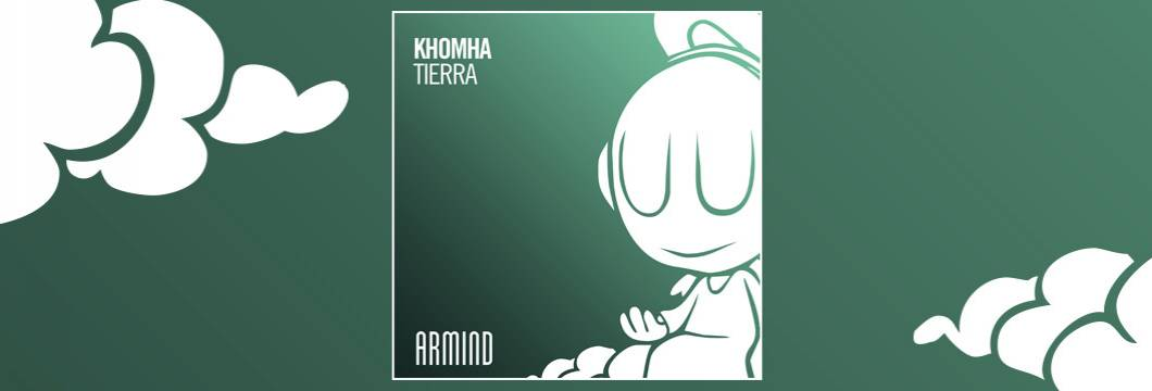 OUT NOW on ARMIND: KhoMha – Tierra