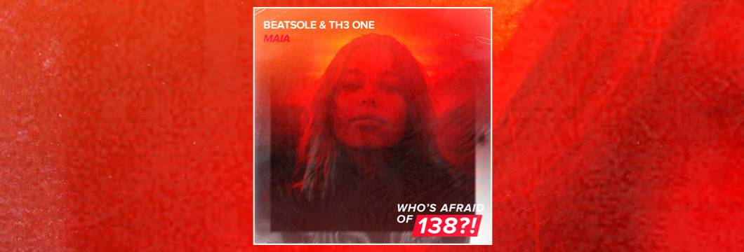 OUT NOW on WAO138?!: Beatsole & TH3 ONE – Maia