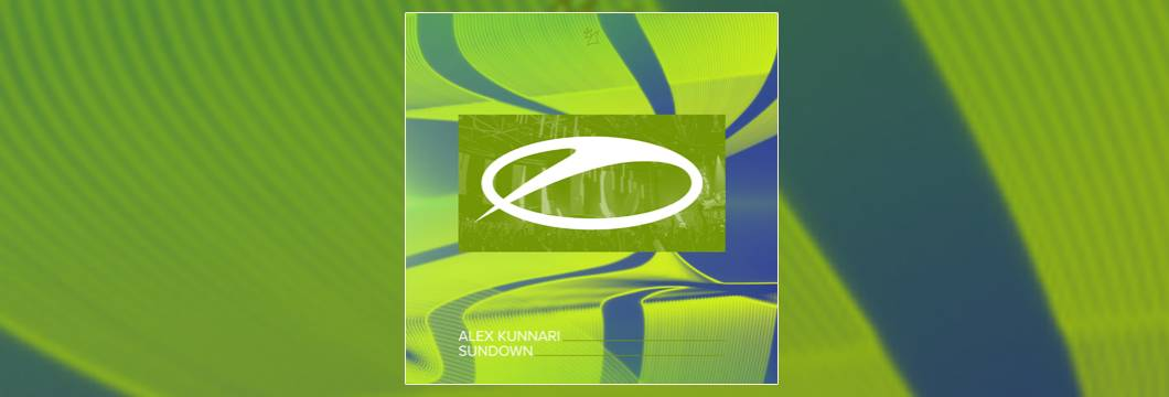OUT NOW on ASOT: Alex Kunnari – Sundown