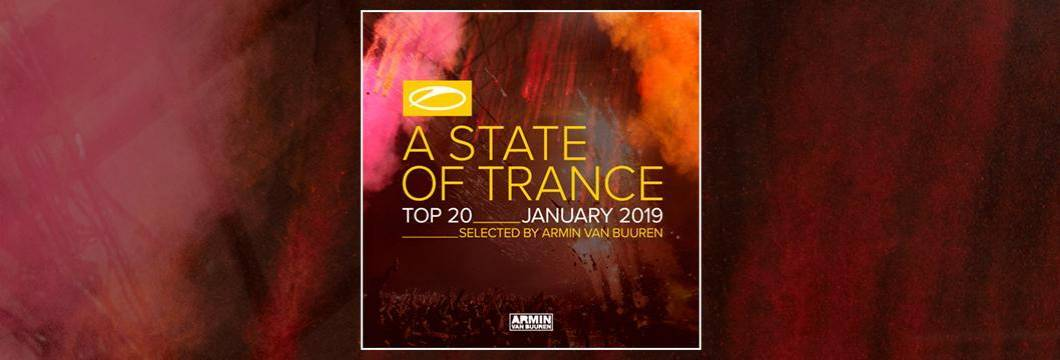 OUT NOW: A State Of Trance Top 20 – January 2019 (Selected by Armin van Buuren)