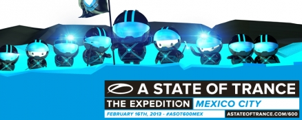 Line-up for ASOT 600 in Mexico announced!