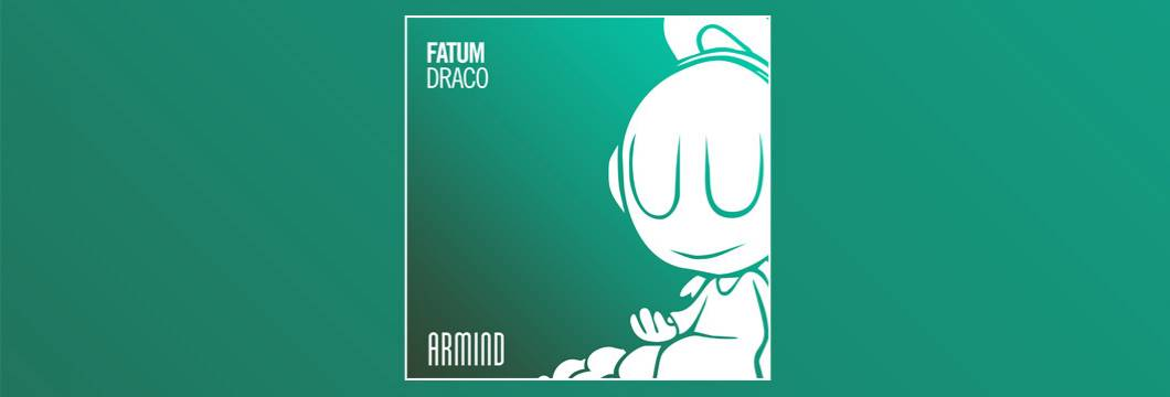 OUT NOW on ARMIND: Fatum – Draco