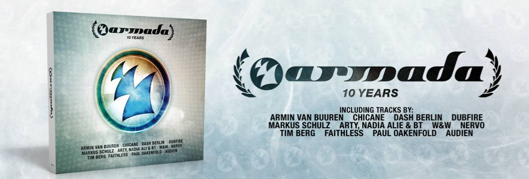 10 Years Armada out now!