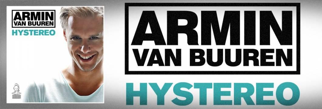 Official Video: Armin van Buuren – 'Hystereo'