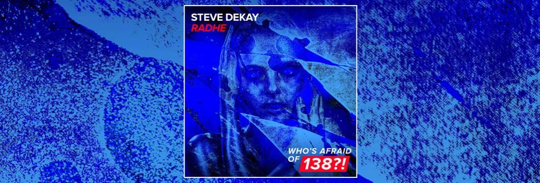 OUT NOW on WAO138?!: Steve Dekay – Radhe