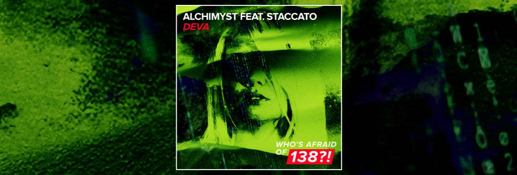 OUT NOW on WAO138?!: Alchimyst feat. Staccato – Deva