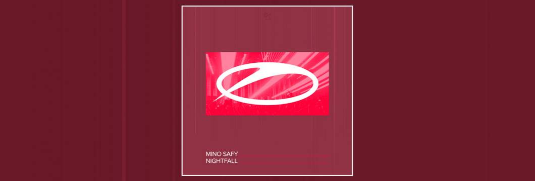 OUT NOW on ASOT: Mino Safy – Nightfall