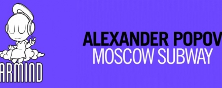 Out now: Alexander Popov – Moscow Subway