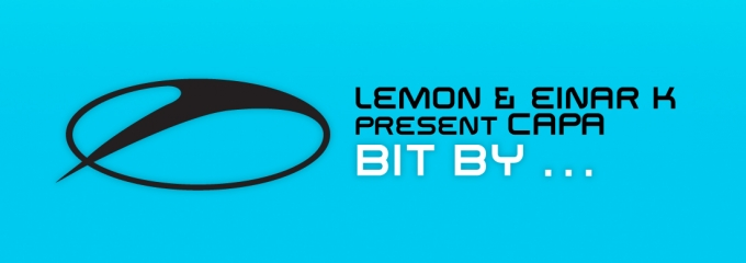 Out now on ASOT: Lemon & Einar K presents Capa – Bit By …