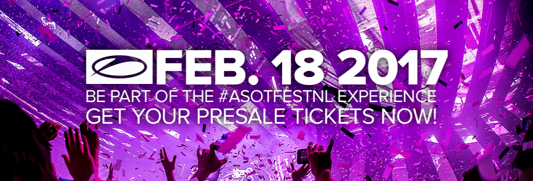 ASOT 2017 Exclusive Presale starts NOW