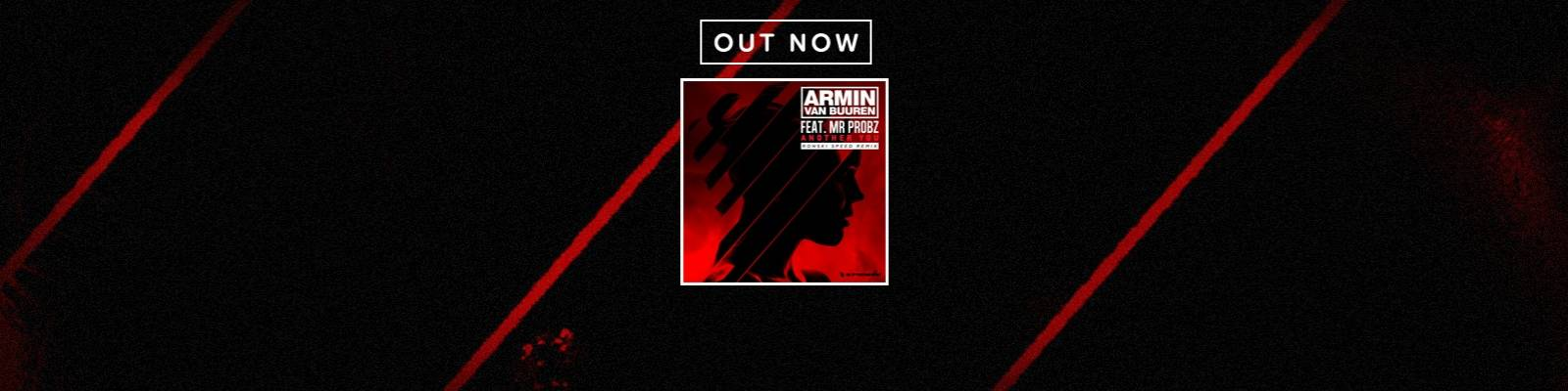 OUT NOW on Armind: Armin van Buuren feat. Mr. Probz – Another You (Ronski Speed Remix)