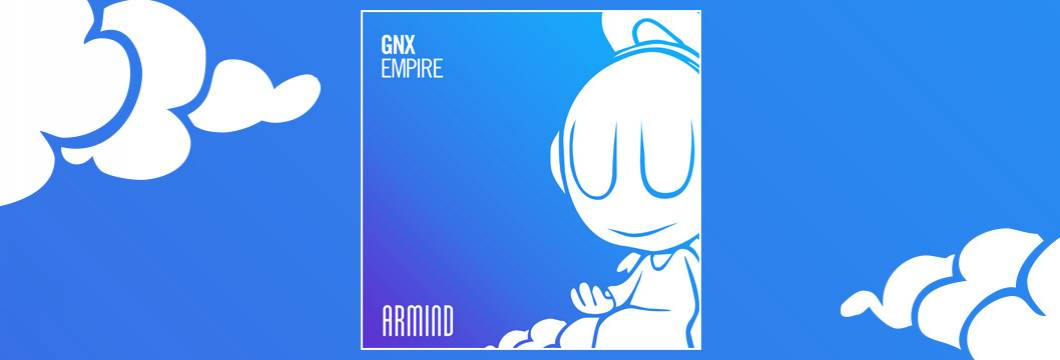 OUT NOW on ARMIND: GNX – Empire