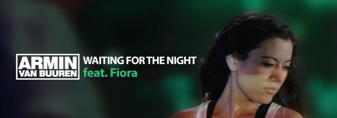Pre-order: Armin van Buuren feat. Fiora – Waiting For The Night