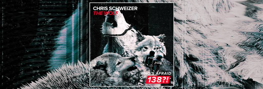 OUT NOW on WAO138?!: Chris Schweizer – The Wolf