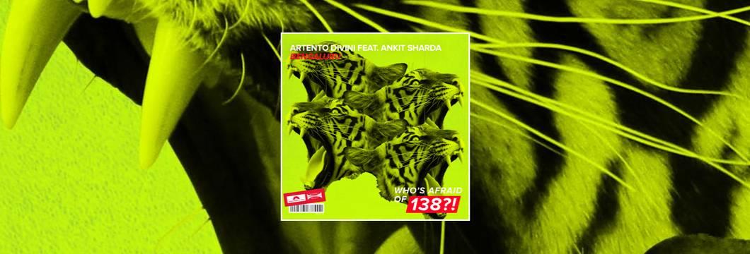 OUT NOW on WAO138?!: Artento Divini feat. Ankit Sharda – Bengaluru