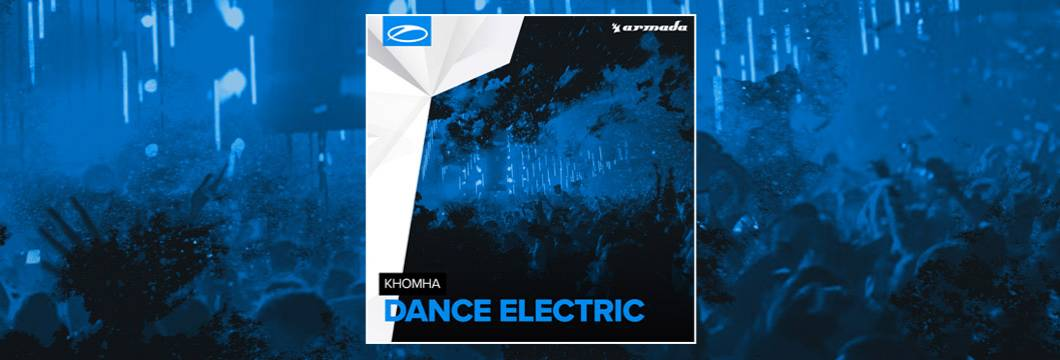 OUT NOW on ASOT: KhoMha – Dance Electric