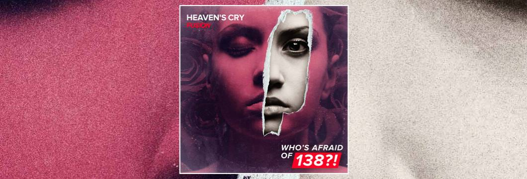 OUT NOW on WAO138?!: Heaven's Cry – Fusion
