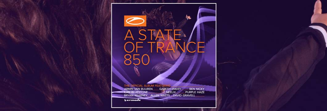'A State of Trance 850′ kicks off one day early through its official album!
