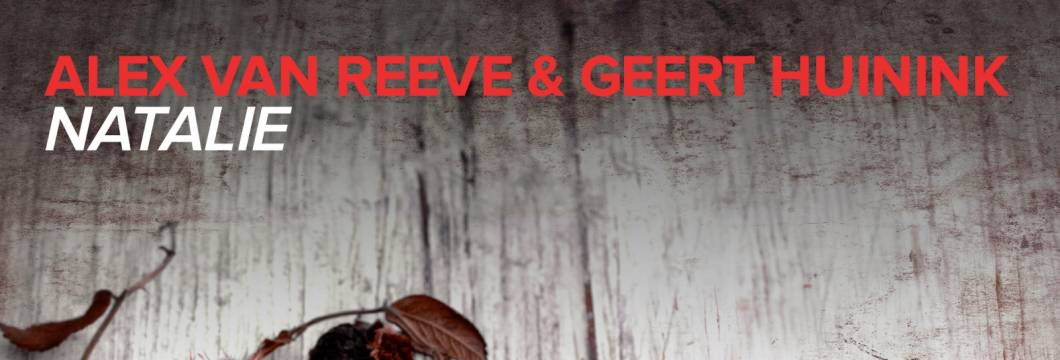 Alex van ReeVe & Geert Huinink