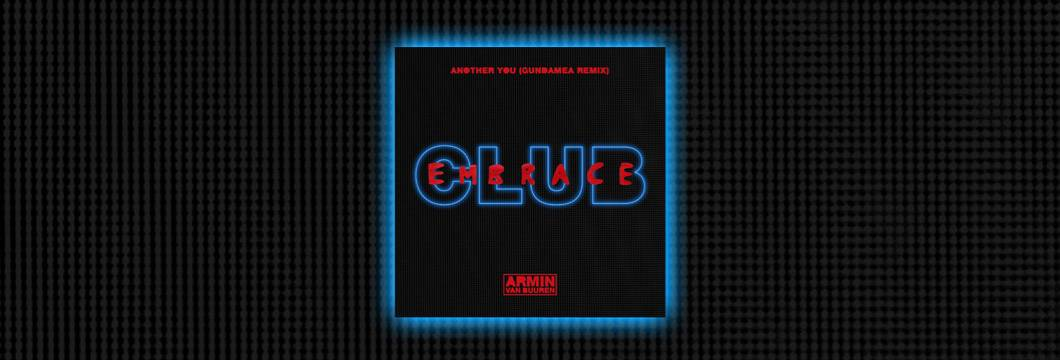 OUT NOW on Armind: Armin van Buuren feat. Mr. Probz – Another You (Gundamea Remix)