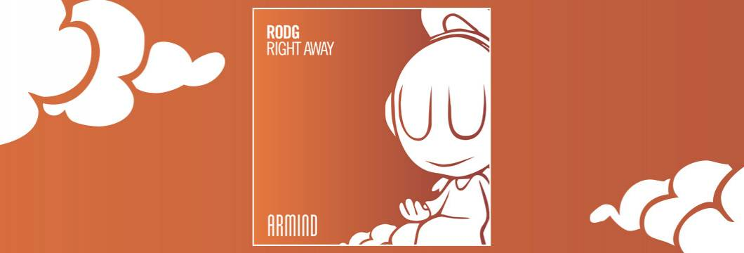 OUT NOW on ARMIND: Rodg – Right Away