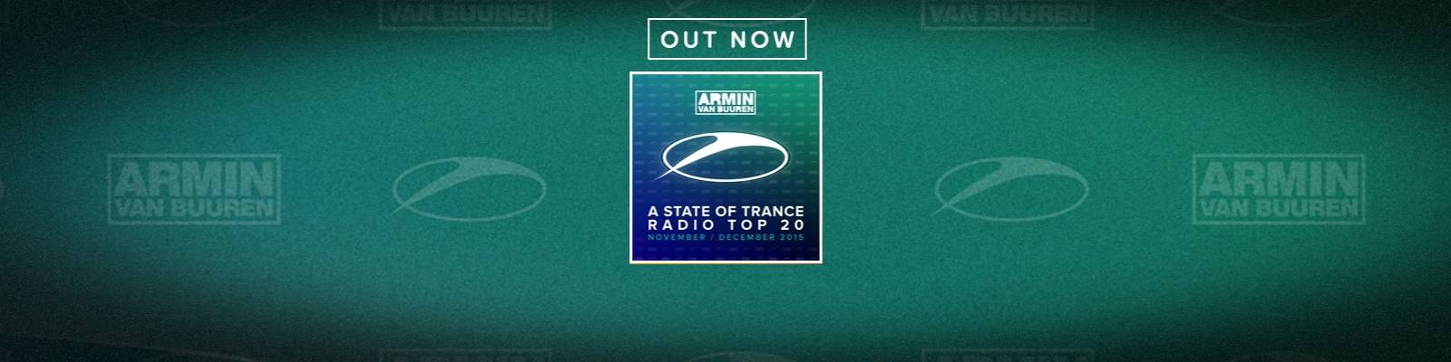 OUT NOW: A State Of Trance Radio Top 20 November/December 2015