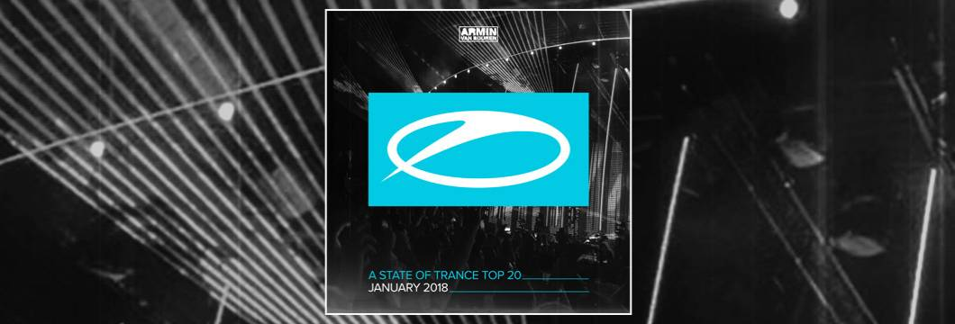 Available for pre-order: A State Of Trance Top 20 – January  2018 (Selected by Armin van Buuren)