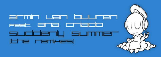 Out now on Armind: Armin van Buuren feat. Ana Criado – Suddenly Summer