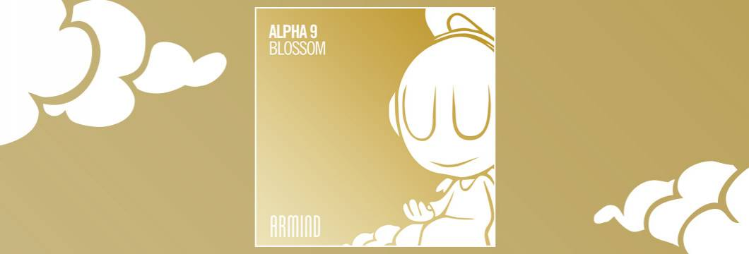 OUT NOW on ARMIND: Alpha 9 – Blossom
