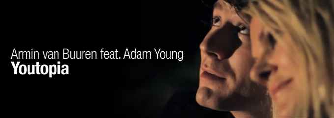 Armin van Buuren feat. Adam Young – Youtopia music video