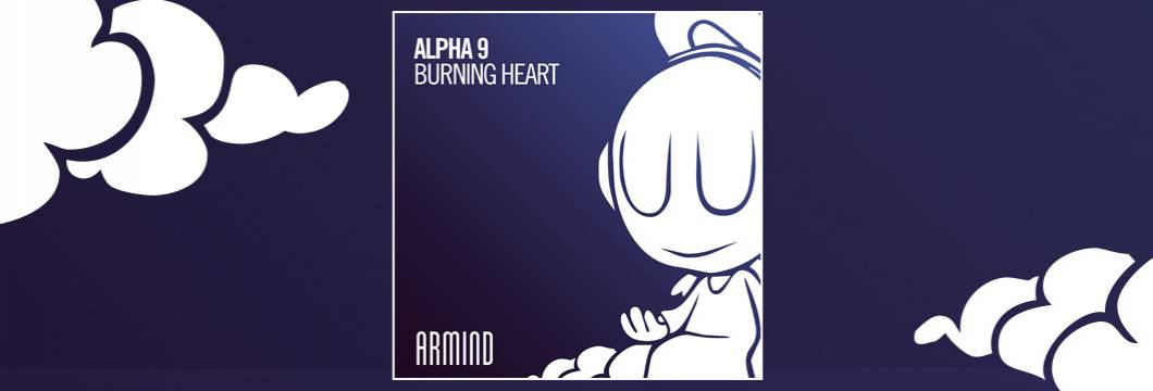 OUT NOW on ARMIND: Alpha 9 – Burning Heart