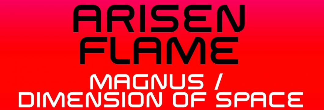 Out Now on ASOT: Arisen Flame – 'Magnus/Dimension of Space'