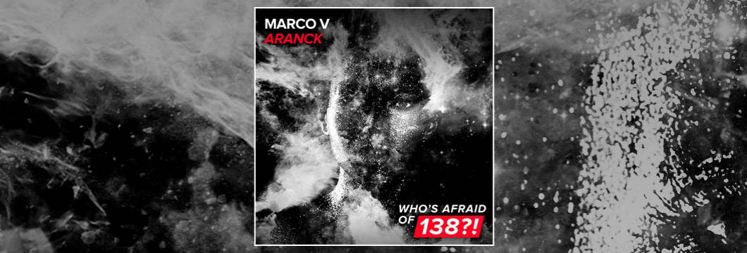 OUT NOW on WAO138?!: Marco V – Aranck