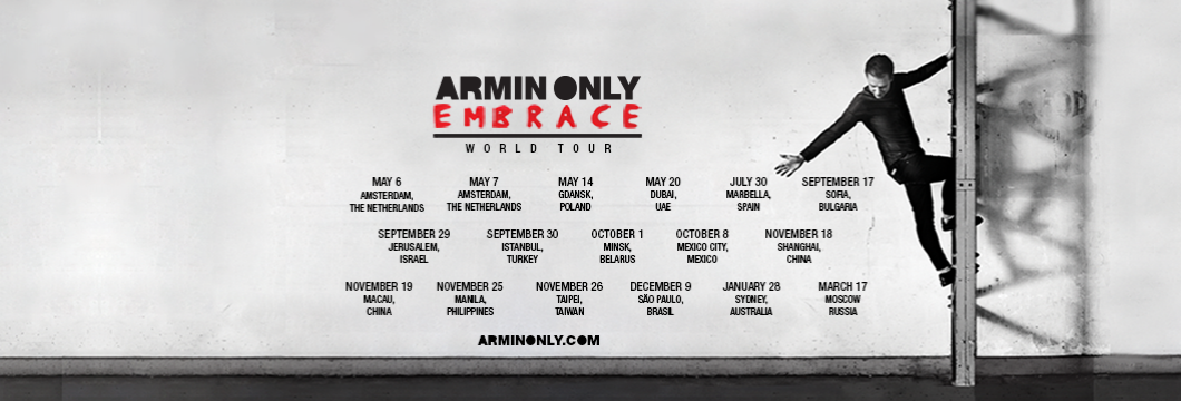 New dates for 'Armin Only Embrace' world tour announced!