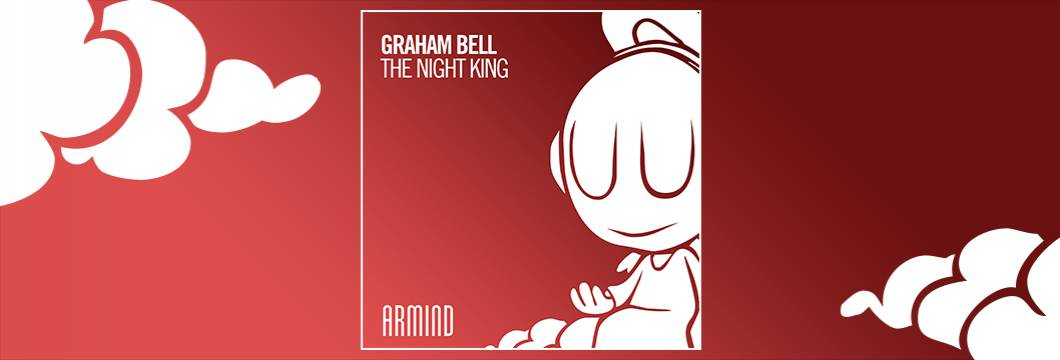 OUT NOW on ARMIND: Graham Bell – The Night King