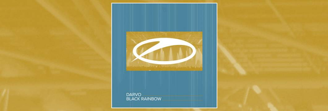OUT NOW on ASOT: DARVO – Black Rainbow