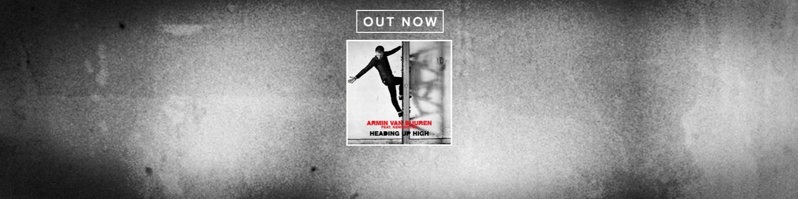 OUT NOW: Armin van Buuren feat. Kensington – Heading Up High