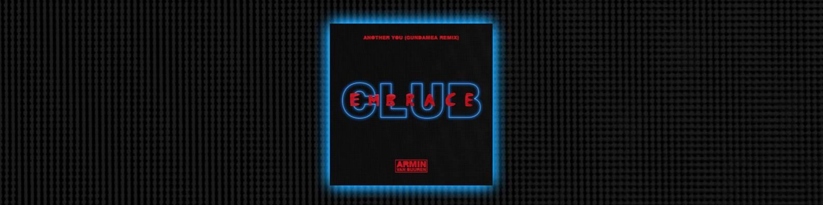 OUT NOW on Armind: Armin van Buuren feat. Mr. Probz – Another You (Gundamea Remix)